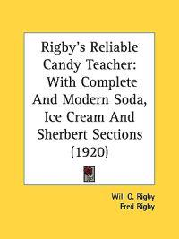 Rigby's Reliable Candy Teacher