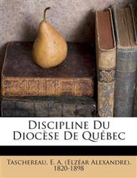 Discipline Du Diocèse De Québec