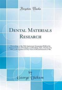 Dental Materials Research