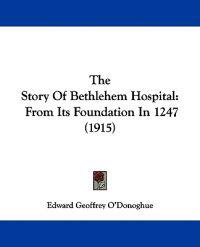 The Story of Bethlehem Hospital