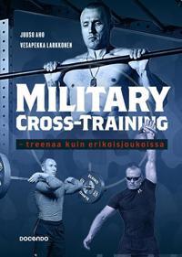 Military Cross Training - treenaa kuin erikoisjoukoissa