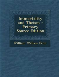 Immortality and Theism