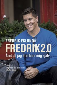 Fredrik 2.0 : Året då jag återfann mig själv