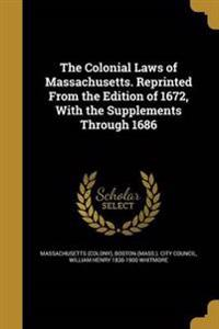 COLONIAL LAWS OF MASSACHUSETTS