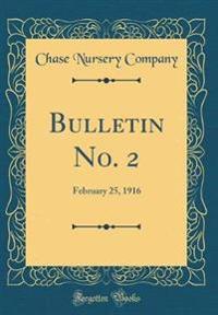Bulletin No. 2