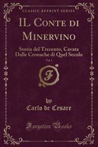IL Conte di Minervino, Vol. 1