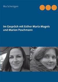 Im Gesprach Mit Esther Maria Magnis Und Marion Poschmann