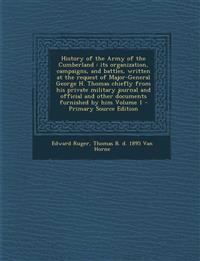 History of the Army of the Cumberland : its organization, campaigns, and battles, written at the request of Major-General George H. Thomas chiefly fro