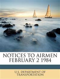 NOTICES TO AIRMEN FEBRUARY 2  1984