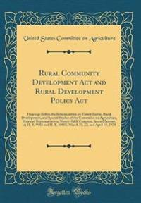 Rural Community Development Act and Rural Development Policy Act
