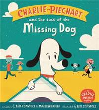 Charlie Piechart and the Case of the Missing Dog - Marilyn Sadler  Eric Comstock  Eric Comstock - böcker (9780062370587)     Bokhandel