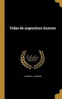 SPA-VIDAS DE ARGENTINOS ILUSTR