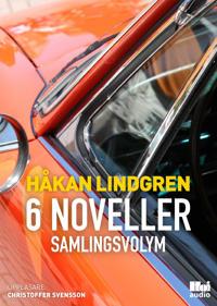 6 noveller : samlingsvolym