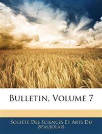 Bulletin, Volume 7