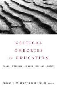 Critical Theories in Education