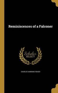 REMINISCENCES OF A FALCONER