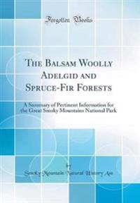 The Balsam Woolly Adelgid and Spruce-Fir Forests
