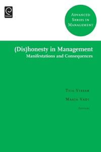 (dis)Honesty in Management: Manifestations and Consequences