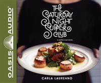The Saturday Night Supper Club (Library Edition)