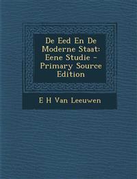 de Eed En de Moderne Staat: Eene Studie - Primary Source Edition