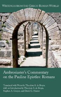 Ambrosiaster's Commentary on the Pauline Epistles