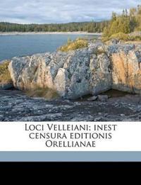 Loci Velleiani; inest censura editionis Orellianae