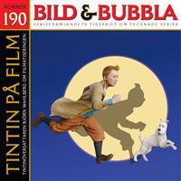 Bild & Bubbla. Tintin på film, Serieskapare tolkar Strindberg