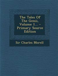 The Tales Of The Genii, Volume 1...