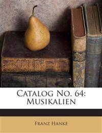Catalog No. 64: Musikalien