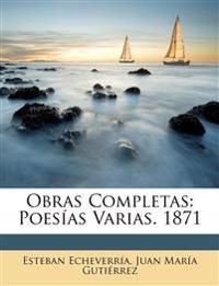 Obras Completas: Poesías Varias. 1871