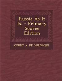 Russia as It Is.