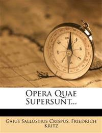 Opera Quae Supersunt...
