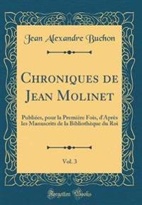 Chroniques de Jean Molinet, Vol. 3