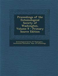 Proceedings of the Entomological Society of Washington, Volume 9 - Primary Source Edition