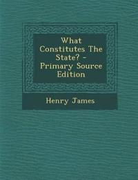 What Constitutes The State?