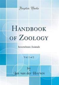 Handbook of Zoology, Vol. 1 of 2