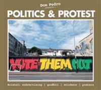 Don pedro presents politics & protest - bristol: subvertising, graffiti, st