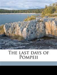 The last days of Pompeii Volume 1