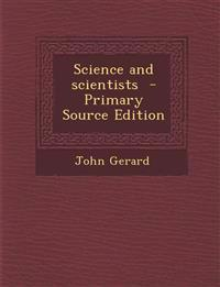 Science and Scientists - Primary Source Edition