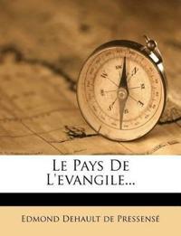 Le Pays De L'evangile...