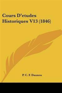 Cours D'etudes Historiques V13 (1846)