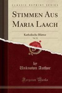 Stimmen Aus Maria Laach, Vol. 38