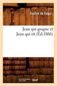 Jean Qui Grogne Et Jean Qui Rit (Ed.1866)