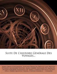 Suite De L'histoire Générale Des Voyages...