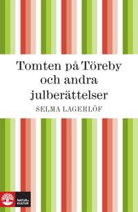 Tomten på Töreby och andra julberättelser