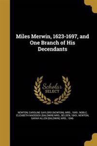 MILES MERWIN 1623-1697 & 1 BRA