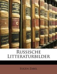 Russische Litteraturbilder