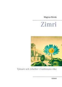 Zimri: Tjänare och rebeller i Gudinnans rike