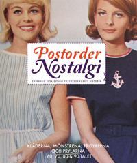Postordernostalgi : en härlig resa genom postordermodets historia