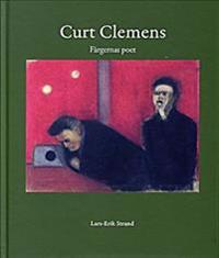 Curt Clemens Färgernas poet
